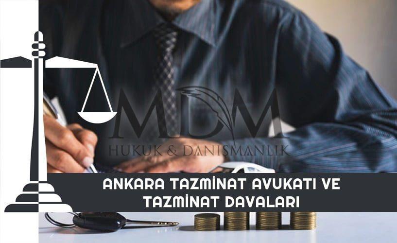 ankara-tazminat-avukati-ve-tazminat-davalari