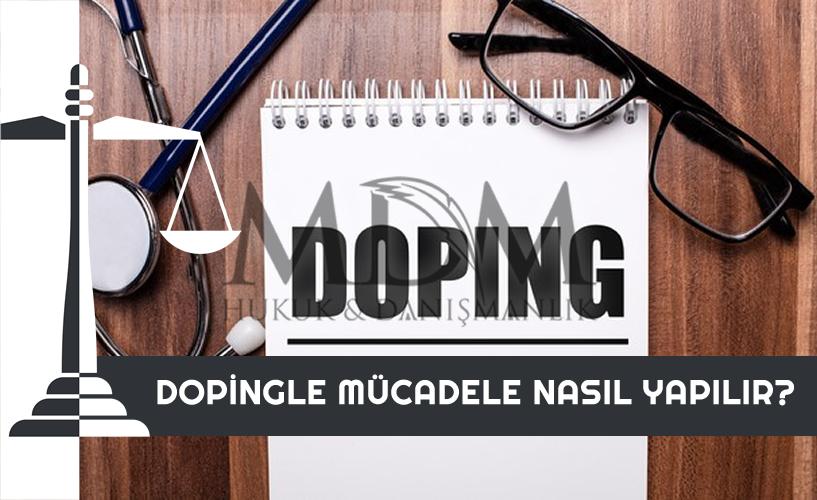dopingle-mucadele-nasil-yapilir