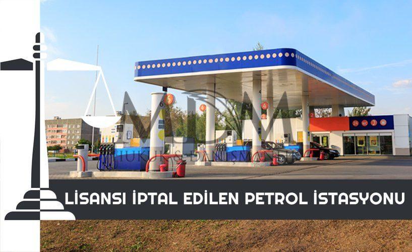 lisansi-iptal-edilen-petrol-istasyonu